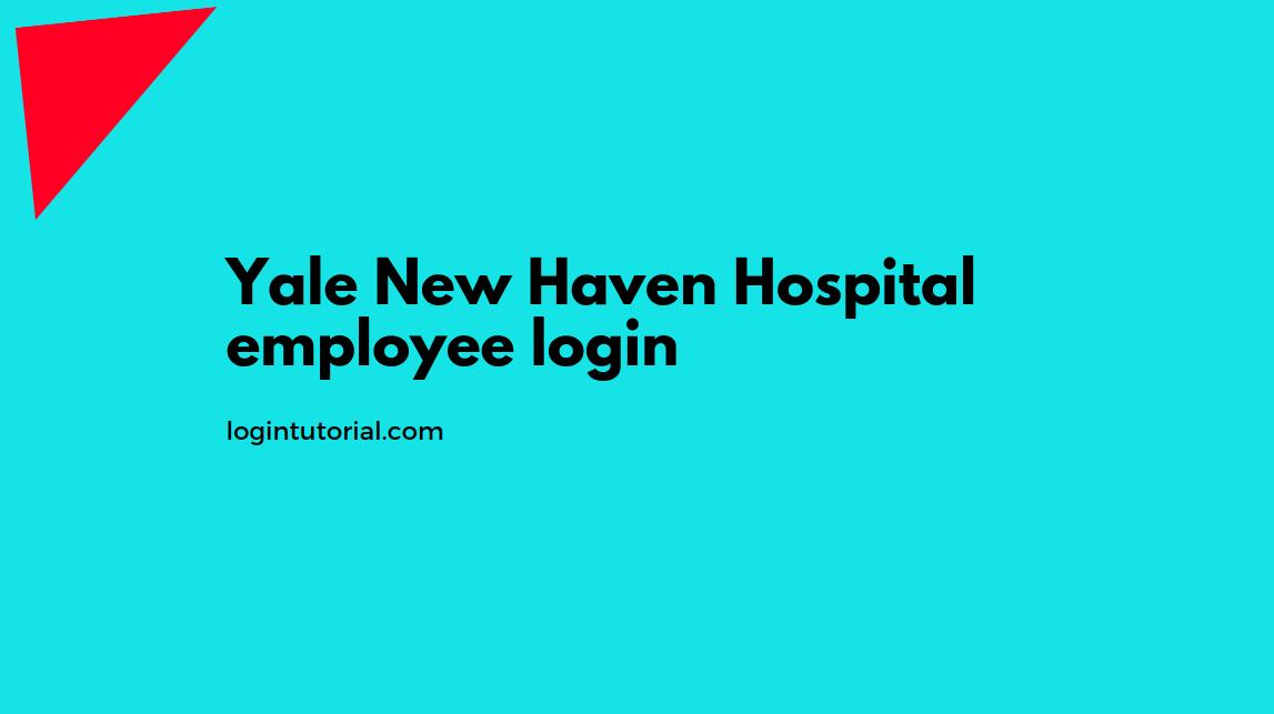 Yale New Haven Hospital employee login