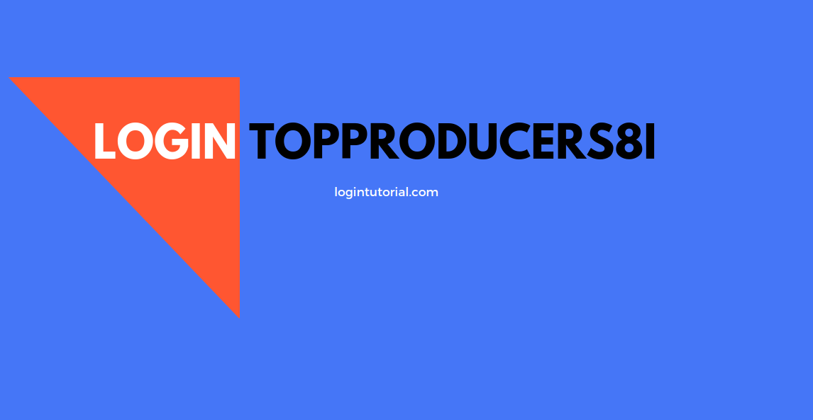 Topproducers8i Login