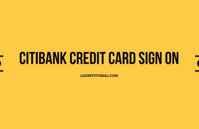 Citi Credit Card: Guidelines For Account Login With Benefits