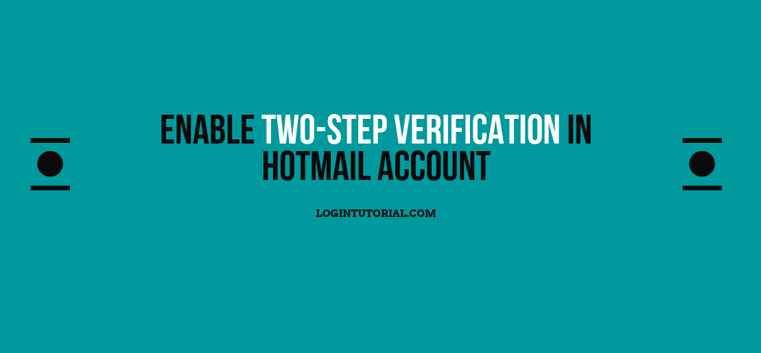 Enable Two-Step Verification In Hotmail Account