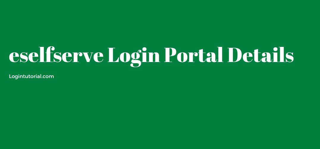 eselfserve Login Portal Details
