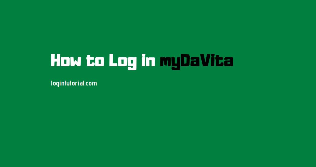 How to Log in myDaVita