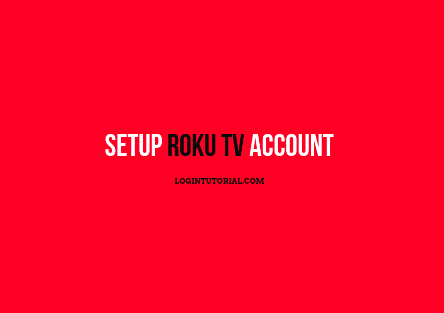 How to Log in to Roku TV account