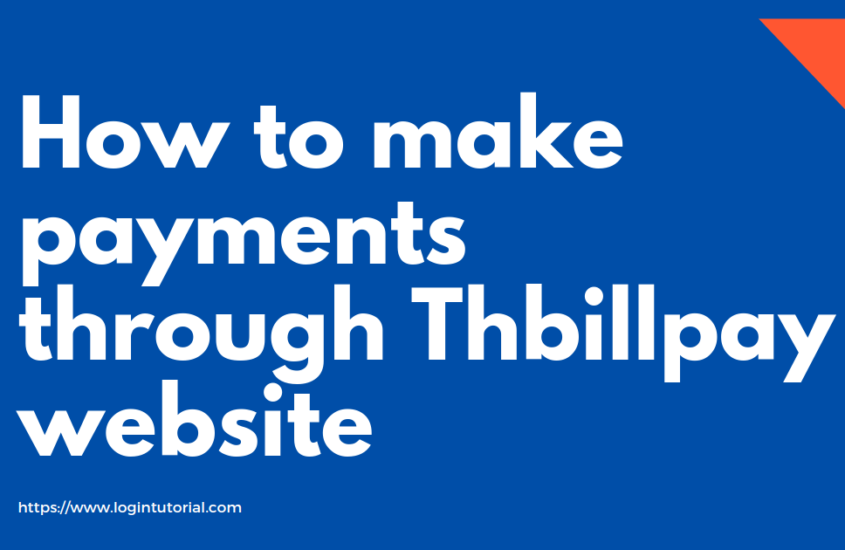 How to make payments through Thbillpay website