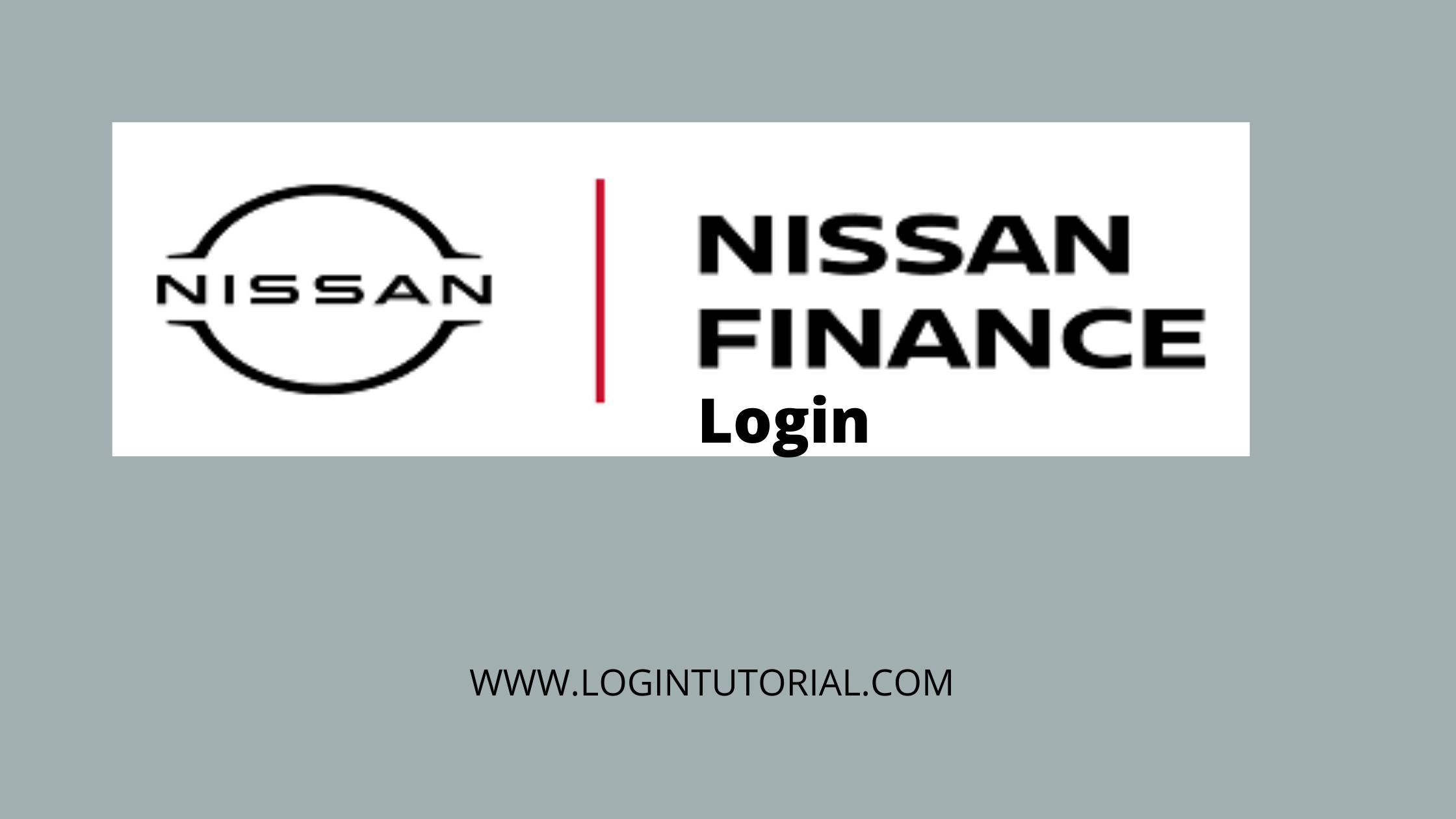 Nissan Finance login: Overview & Guideline For Customer Portal